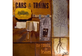 Cars & Trains - The Roots, The Leaves - (CD)