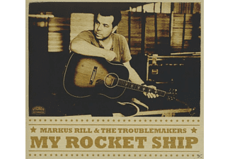 Markus Rill, Troublemakers - My Rocket Ship - (CD)