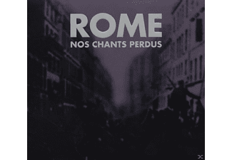 Rome - Nos Chants Perdus - (CD)
