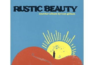 Tom Gillam - Rustic Beauty - (CD)