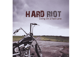 Hard Riot - Living On A Fast Lane - (CD)