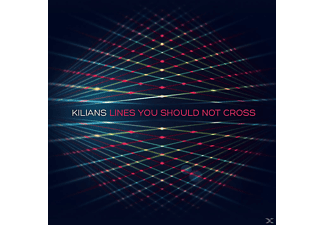 Kilians - LINES YOU SHOULD NOT CROSS - (CD)