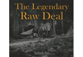 The Legendary Raw Deal - Badlands Mud (Ep) - (Maxi Single CD)