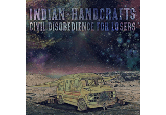 Indian Handcrafts - Civil Disobedience For Losers - (CD)