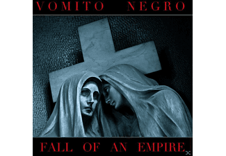 Vomito Negro - Fall Of An Empire [CD]