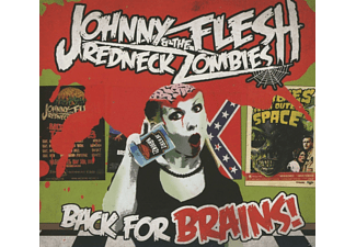 Johnny  Flesh, The  Redneck Zombies - Back For Brains! [CD]