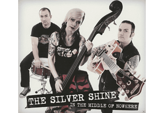 The Silver Shine - In The Middle Of Nowhere - (CD)