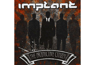 Implant - The Productive Citizen - (CD)