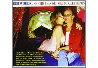 Bob Woodruff - The Year We Tried To Kill The Pain - (CD)