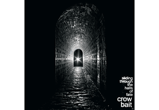 Crow Bait - Sliding Through The Halls Of Fate - (CD)