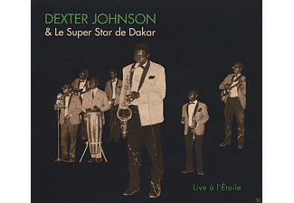 Le Super Star de Dakar, Dexter Johnson - Live A L'etoile - (CD)