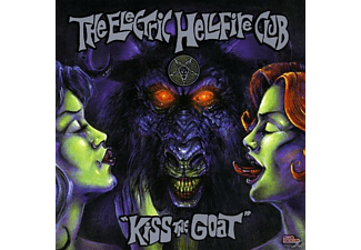 The Electric Hellfire Club - Kiss The Goat - (CD)