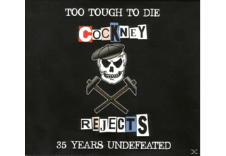 Cockney Rejects - Too Tough To Die - 35 Years Undefeated [CD]