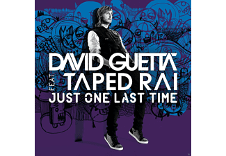 David Guetta feat. Taped Rai - Just One Last Time - (Maxi Single CD)