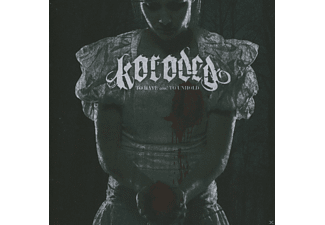 Koroded - To Have And To Unhold (2013) [CD]