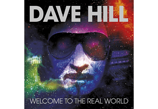 Dave Hill - Welcome To The Real World [CD]