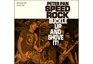 Peter Pan Speedrock - Buckle Up and Shove It (CD)