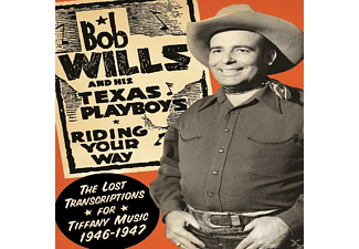 Bob -& His Texas P Wills - Riding Your Way - (CD)
