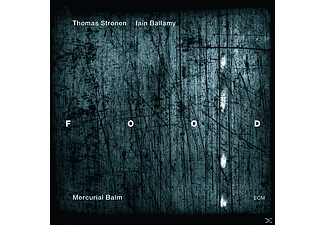 Food, Thomas Str¢nen, Iain Ballamy - Mercurial Balm [CD]