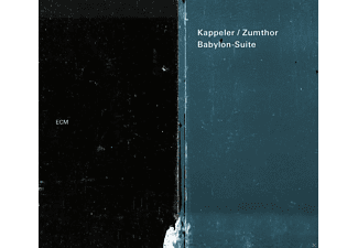 Kappeler, Zumthor - Babylon Suite [CD]
