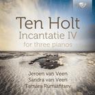 van Veen,Jeroen/van Veen,Sandra/Rumiantsev,Tamara - Incantatie Iv-For Three Pianos [CD] - broschei