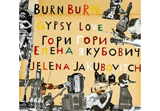 Jelena Jakubovitch - Burn Burn Gypsy Love - (CD)