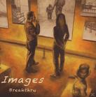 Breakthru - Images [CD]