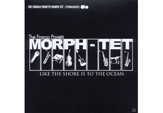 Franco Morph-tet Proietti - Like The Shore Is To The Ocean - (CD)