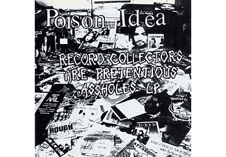 Poison Idea - Record Collectors Are Pretencious A - (Vinyl)