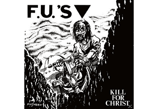 Fu's - Kill For Christ+10 Bonus Tracks - (Vinyl)