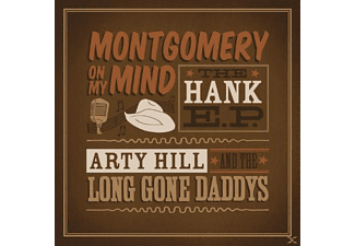 Arty & Long Gone Daddys Hill - Montgomery On My Mind-The Hank E.P. - (CD)