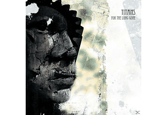 Titans - For The Long Gone [CD]