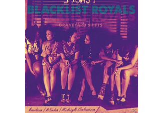 Blacklist Royals - Graveyard Shifts - (CD)