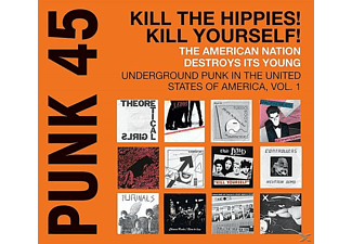 SOUL JAZZ RECORDS PRESENTS/VARIOUS - Punk 45:Kill The Hippies!kill Yourself! - (Vinyl)