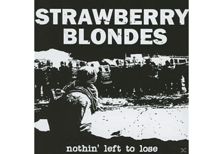 Strawberry Blondes - Nothin' Left To Lose - (CD)