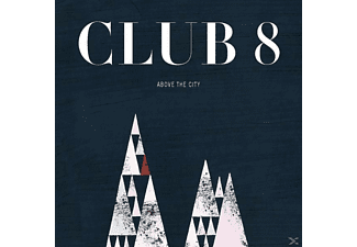 Club 8 - Above The City [Vinyl]