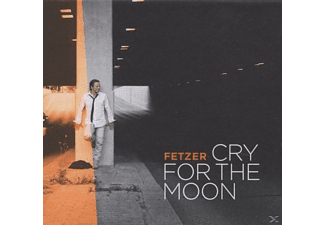 Fetzer - Cry for the Moon - (CD)
