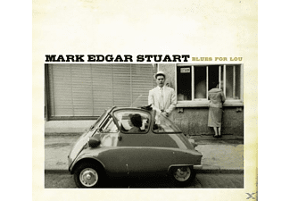 Mark Edgar Stuart - Blues For Lou - (CD)