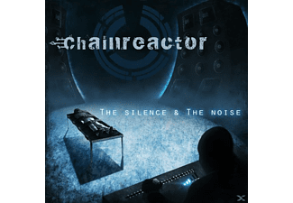 Chainreactor - The Silence & The Noise - (CD)