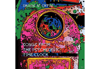 Drivin' N' Cryin' - Songs From The Psychedelic Time Clo - (CD)