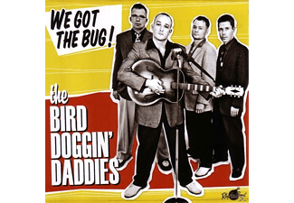 The Bird Doggin' Daddies - We Got The Bug! [CD]