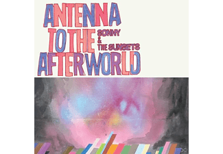 Sonny & The Sunsets - Antenna To The Afterworld - (Vinyl)