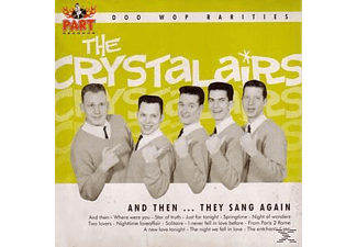 The Crystalairs - Early Years 2-And Then They Sang - (CD)