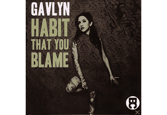 Gavlyn - Habit That You Blame [CD]