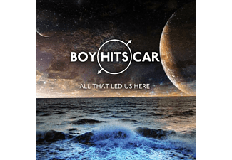 Boy Hits Car - All That Led Us Here - (CD)