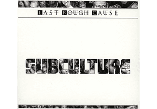 Last Rough Cause - Subculture - (CD)