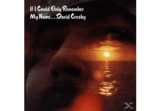 David Crosby - If I Could Only Remember My Name (CD)
