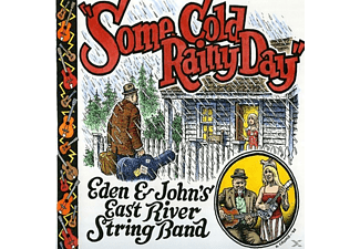 Eden & John's East River String Band - Some Cold Rainy Day - (Vinyl)