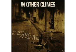 In Other Climes - Empty Bottles & Wasted Nights - (CD)