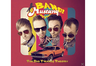 Bang! Mustang! - The Big Twang! Theory - (CD)